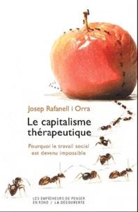 Josep Rafanell i Orra - En finir avec le capitalisme thérapeutique - Soin, politique et communauté.