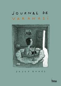Josep Rodés - Journal de Varanasi.
