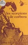 Josep Tolzà - Les scorpions de Corbera.