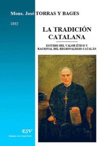 Josep Torras i Bages - La tradicion catalana.