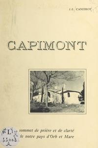 Joseph-Étienne Canitrot - Capimont - Sommet de prière et de clarté de notre pays d'Orb et Mare.