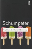 Joseph-A Schumpeter - Capitalism, Socialism and Democracy.