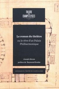 Le roman du théâtre ou le rêve dun palais philarmonique.pdf