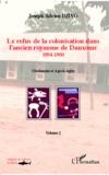 Joseph Adrien Djivo - Le refus de la colonisation dans l'ancien royaume de Danxome - Volume 2 (1894-1900).