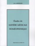 Joseph-Amédée Lathoud - Etudes de matière médicale homéopathique.