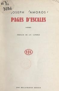Joseph Amoros et Jean-Pierre Landile - Pages d'escales.