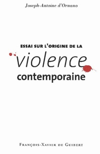 Essai sur lorigine de la violence contemporaine.pdf