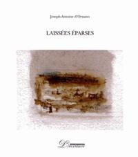 Joseph-Antoine d' Ornano - Laissées éparses.