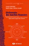 Joseph Antoine et Marie-Claire Capiau-Huart - Dictionnaire des marchés financiers.