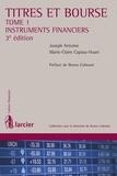 Joseph Antoine et Marie-Claire Capiau-Huart - Titres et Bourse - Tome 1, Instruments financiers.