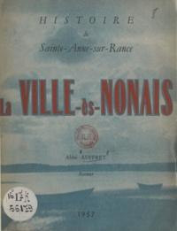 Joseph Auffret et Alexis Presse - La Ville-ès-Nonais - Histoire de Sainte-Anne-sur-Rance.