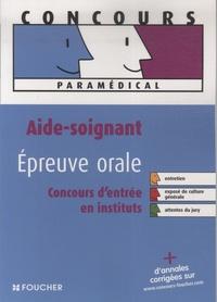 Joseph Autori et Anne-Laure Moignau - Aide soignant épreuve orale - Concours d'entrée en école et en institut.