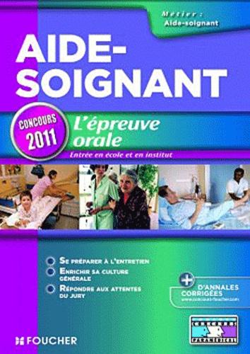 Joseph Autori et Anne-Laure Moignau - Aide-soignant, l'épreuve orale - Concours d'entrée en école et en institut d'aide-soignant.