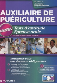 Joseph Autori et Valérie Béal - Tests d'aptitude épreuve orale - Concours d'entrée en école et en institut d'auxiliaire de puériculture.