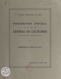 Joseph Ayzignac et Charles Fruh - Inauguration officielle de la rue du Général-de-Castelnaud (ancienne rue de la Motte-Picquet - 15°) - Réception à l'Hôtel de ville, mercredi 9 juin 1954.