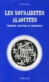 Joseph Azzi - Les Nousairites Alaouites (histoire, doctrine et coutumes).