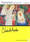 Joseph Baillot - Charles Eyck à Jeantes-la-Ville.