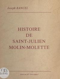 Joseph Bancel et Jean Delforges - Histoire de Saint-Julien-Molin-Molette.