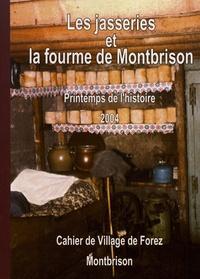 Joseph Barou - Les cahiers de Village de Forez N° 3, novembre 2004 : Les jasseries et la fourme de Montbrison - Printemps de l'histoire 2004.