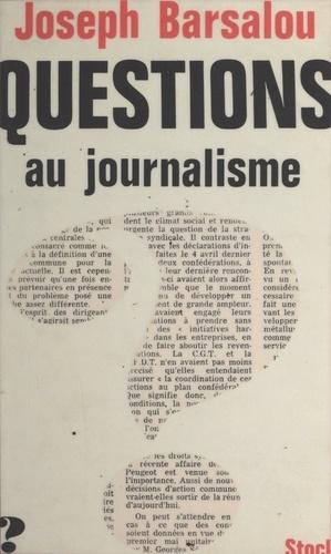 Questions au journalisme