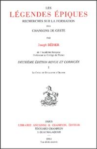 Joseph Bédier - Les légendes épiques - Tome 1, le cycle de Guillaume  d'Orange.