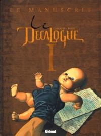 Joseph Béhé et Frank Giroud - Le Décalogue Tome 1 : Le manuscrit.