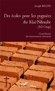 Des écoles pour les pygmées du Mai-Ndombe (RD-Congo) - Contribution des missionnaires scheutistes.pdf