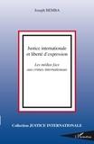 Joseph Bemba - Justice internationale et liberté d'expression - Les médias face aux crimes internationaux.