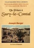 Joseph Berger - Un prince à Sury-le-Comtal.