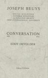 Joseph Beuys - Conversation avec Eddy Devolder - Edition bilingue français-anglais.