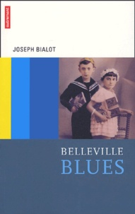 Joseph Bialot - Belleville Blues.
