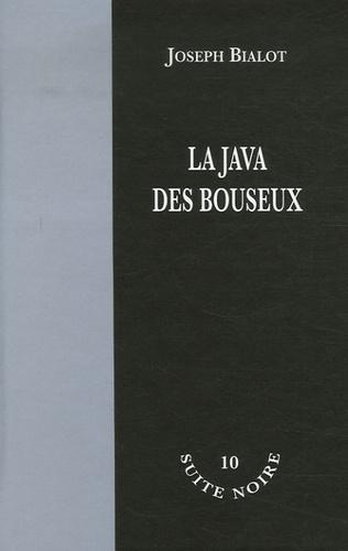 Joseph Bialot - La java des bouseux.
