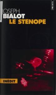 Joseph Bialot - Le sténopé.