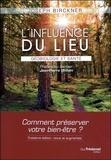 Joseph Birckner - L'influence du lieu - Géobiologie et santé.