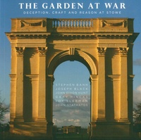 Galabria.be The Garden at War - Deception, Craft and Reason at Stowe Image