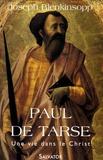 Joseph Blenkinsopp - Paul de Tarse - Une vie dans le Christ.