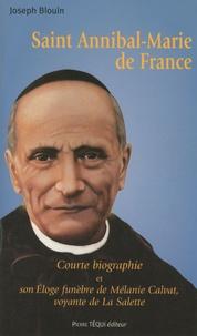 Accentsonline.fr Saint Annibal-Marie de France - Courte biographie et son Eloge funèbre de Mélanie Calvat, voyante de La Salette Image