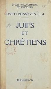 Joseph Bonsirven et Georges Viance - Juifs et Chrétiens.