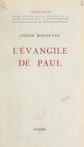 Joseph Bonsirven et  Faculté de Théologie S. J. de - L'Évangile de Paul.
