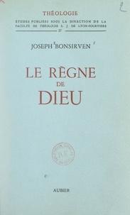 Joseph Bonsirven et  Faculté de Théologie S. J. de - Le règne de Dieu.