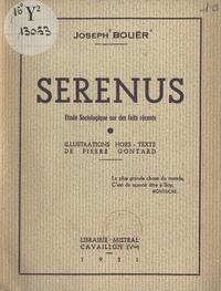 Joseph Bouër et Pierre Gontard - Sérénus - Étude sociologique sur des faits récents.