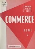 Joseph Boureau et René Conci - Commerce (2).