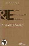 Joseph Bouzoungoula - Emploi, entrepreneurs et entreprise au Congo-Brazzaville.
