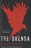 Joseph Boyden - The Oranda.