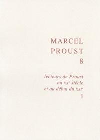 Joseph Brami - Lecteurs de Proust au XXe siècle et au début du XXIe - Tome 1.