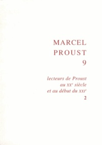Joseph Brami - Lecteurs de Proust au XXe siècle et au début du XXIe - Tome 2.