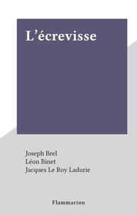 Joseph Brel et Léon Binet - L'écrevisse.