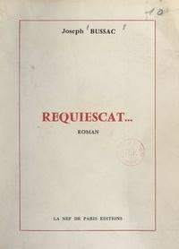 Joseph Bussac - Requiescat....