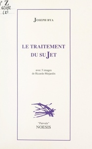 Joseph Bya et Didier Coste - Le traitement du sujet.