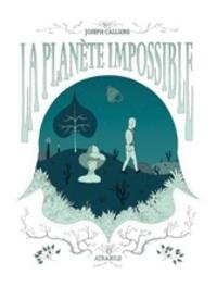Joseph Callioni - Planète impossible.